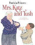 Mrs. Katz and Tush - Patricia Polacco - Hardcover