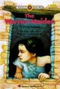 Warrior Maiden: A Hopi Legend - Ellen Schecter - Hardcover