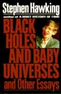 Black Holes+baby Universes+other Essays