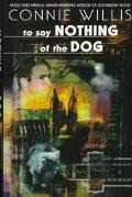 To Say Nothing of the Dog - Connie Willis - Hardcover
