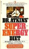 Dr Atkins' Super-Energy Diet