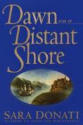 Dawn on a Distant Shore - Sara Donati - Hardcover