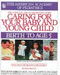 Caring for Your Baby & Young Child Birth to Age 5