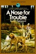 A Nose For Troubles - Jim A. Kjelgaard - Paperback