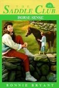 Horse Sense (Saddle Club Series #3)