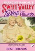 Best Friends (Sweet Valley Twins Series #1)