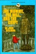 The Mummy, The Will, And The Crypt - John Bellairs - Paperback