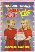 Surprise! Surprise! (Sweet Valley Kids Series #1)