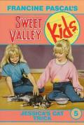 Jessica's Cat Trick (Sweet Valley Kids Series #5)