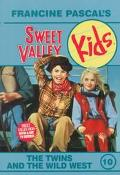 Twins and the Wild West (Sweet Valley Kids Series #10) - Francine Pascal - Paperback
