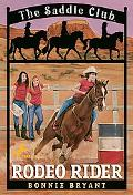 Rodeo Rider (Saddle Club Series #12)