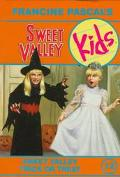 Sweet Valley Trick or Treat (Sweet Valley Kids Series #12)