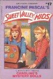 Caroline's Mystery Dolls (Sweet Valley Kids, No. 17)