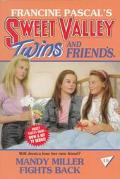 Mandy Miller Fights Back (Sweet Valley Twins Series #48)