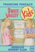 Jessica's Snobby Club (Sweet Valley Kids Series #26)