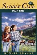 Pack Trip (Saddle Club Series #18)