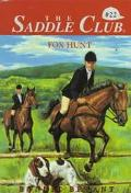 Fox Hunt (Saddle Club Series #22)