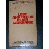 Love and Sex in Plain Language: Complete Sex Information for the Young (4th Printing)