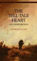 Tell-Tale Heart and Other Writings