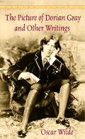 Picture of Dorian Gray and Other Writings by Oscar Wilde