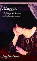 Maggie A Girl of the Streets and Other Short Fiction