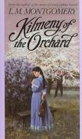 Kilmeny of the Orchard - L. M. Montgomery - Mass Market Paperback - REPRINT