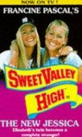 New Jessica (Sweet Valley High Series #32)