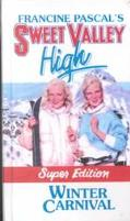 Winter Carnival: (Sweet Valley High: Super Edition Series)