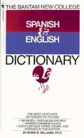 Bantam New College Revised Spanish & English Dictionary / Diccionario Ingles y Espanol