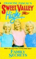 Family Secrets (Sweet Valley High Series #45) - Francine Pascal - Mass Market Paperback