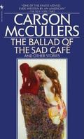 Ballad of the Sad Cafe and Other Stories
