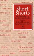 Short Shorts An Anthology of the Shortest Stories