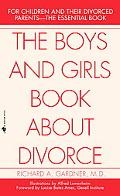 Boys and Girls Book About Divorce, With an Introduction for Parents