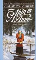 Akin to Anne: Tales of Other Orphans - L. M. Montgomery - Mass Market Paperback