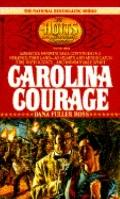 Carolina Courage (The Holts Series #3)
