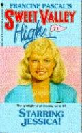 Starring Jessica (Sweet Valley High Series #71) - Francine Pascal - Mass Market Paperback
