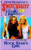 Rock Star's Girl (Sweet Valley High Series #72)