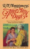 After Many Days: Tales of Time Passed - L. M. Montgomery - Mass Market Paperback