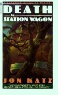 Death by Station Wagon - Jon Katz - Mass Market Paperback