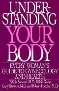Understanding Your Body:woman's Guide