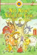 Not Now! Said the Cow - Joanne F. Oppenheim - Paperback