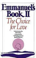 Emmanuel's Book II The Choice for Love