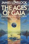 Ages of Gaia A Biography of Our Living Earth