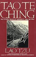 Tao Te Ching The Classic Book of Integrity and the Way