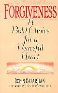 Forgiveness A Bold Choice for a Peaceful Heart