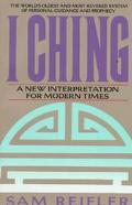 I Ching A New Interpretation for Modern Times