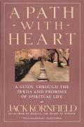 Path With Heart A Guide Through the Perils and Promises of Spiritual Life