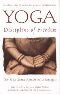 Yoga Discipline of Freedom  The Yoga Sutra Attributed to Patanjali