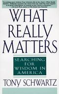 What Really Matters Searching for Wisdom in America