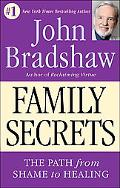 Family Secrets The Path to Self-Acceptance and Reunion